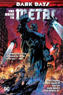 Dark Days: The Road To Metal by Scott Snyder