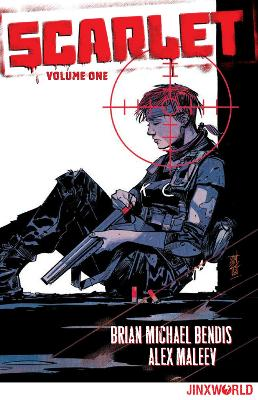 Scarlet Volume 1 by Brian Michael Bendis