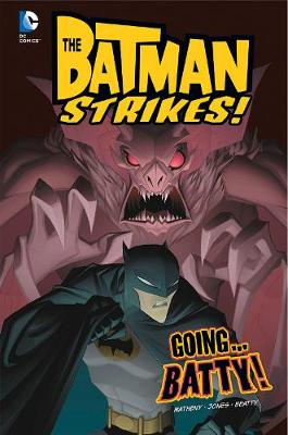 Going...Batty! by Bill Matheny
