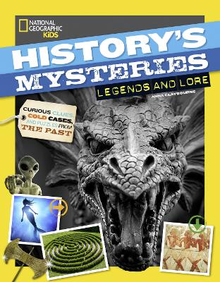 Legends and Lore (History's Mysteries) by National Geographic Kids