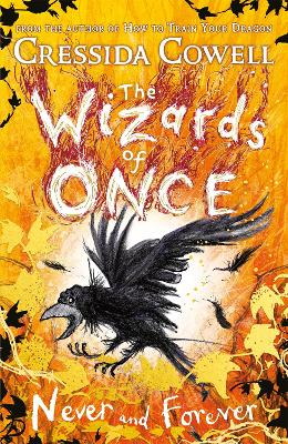 The Wizards of Once: Never and Forever: Book 4 book