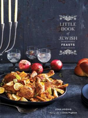 The Little Book of Jewish Feasts by Leah Koenig