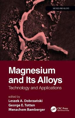 Magnesium and Its Alloys: Technology and Applications book