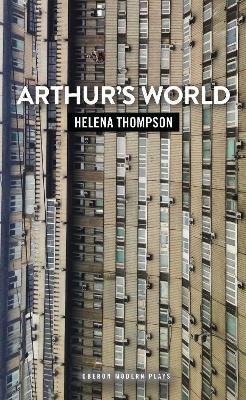 Arthur's World by Helena Thompson