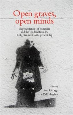 Open Graves, Open Minds by Sam George