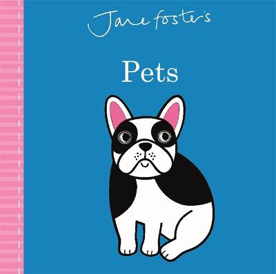 Jane Foster's Pets by Jane Foster