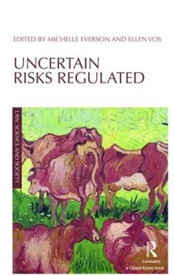 Uncertain Risks Regulated by Ellen Vos