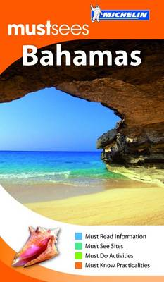 Must Sees the Bahamas by Michelin