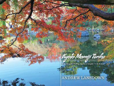 Kyoto Momiji Tanka by Andrew Lansdown