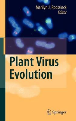 Plant Virus Evolution by Marilyn J. Roossinck