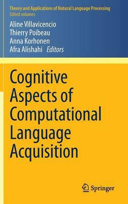 Cognitive Aspects of Computational Language Acquisition by Thierry Poibeau