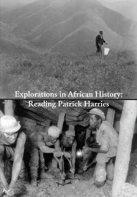 Explorations in African History by Veit Arlt