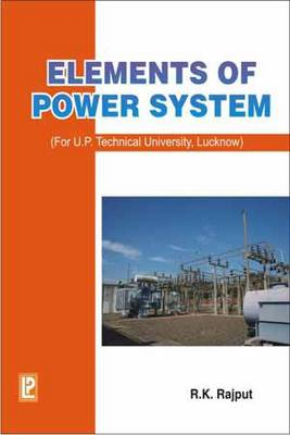 Elements of Power System by R. K. Rajput