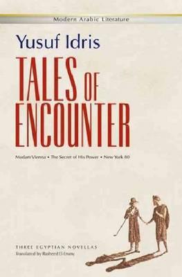 Tales of Encounter by Yusuf Idris