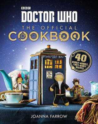 Doctor Who: The Official Cookbook by Joanna Farrow
