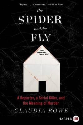 The Spider and the Fly by Claudia Rowe