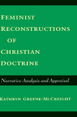 Feminist Reconstructions of Christian Doctrine by Kathryn Greene