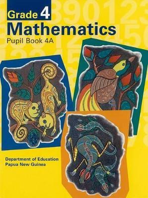 G4 Mathematics Pupil Book 4A Bookseller Edition book