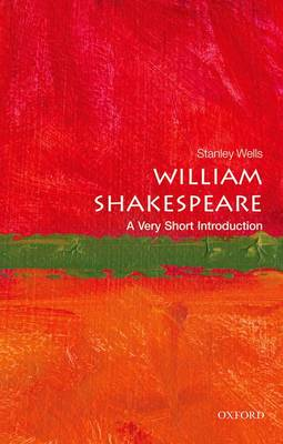 William Shakespeare: A Very Short Introduction by Stanley Wells