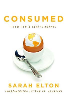 Consumed by Sarah Elton