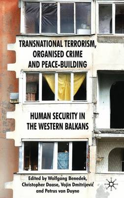 Transnational Terrorism, Organized Crime and Peace-Building by Wolfgang Benedek