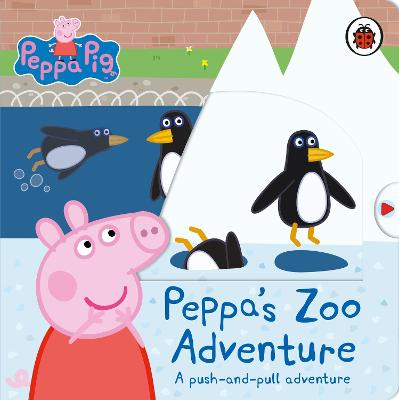 Peppa's Zoo Adventure: A push-and-pull adventure book