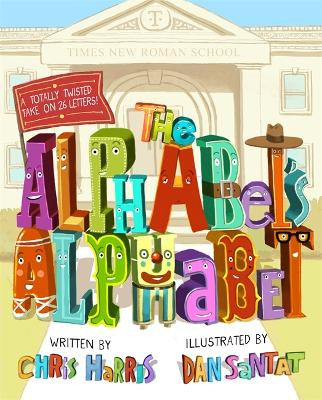 The Alphabet's Alphabet by Chris Harris