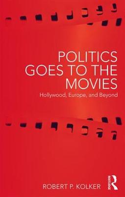 Politics Goes to the Movies book