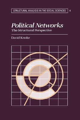 Political Networks by David H. Knoke