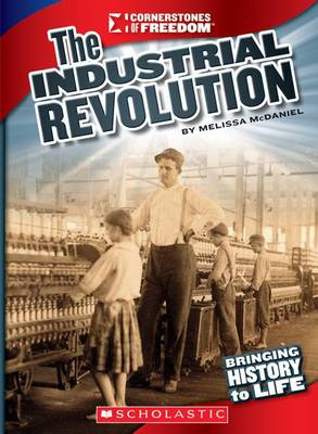 Industrial Revolution by Melissa McDaniel