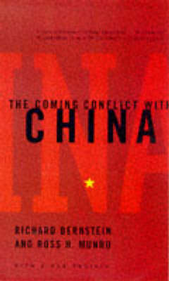 Coming Conflict with China by Richard Bernstein