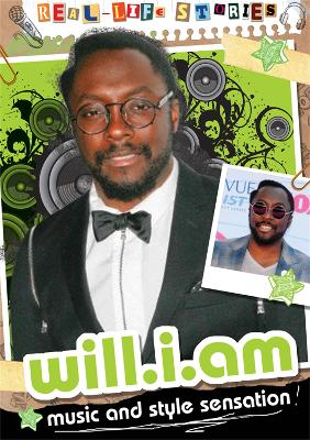 Real-life Stories: will.i.am by Hettie Bingham