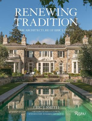 Renewing Tradition: The Architecture of Eric J. Smith by ,Eric Smith
