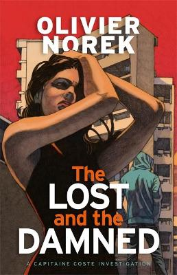 The Lost and the Damned by Olivier Norek