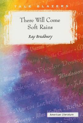 There Will Come Soft Rains by Ray D Bradbury
