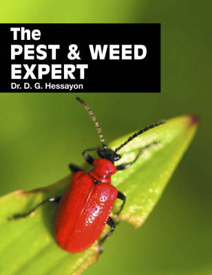 Pest and Weed Expert by D. G. Hessayon