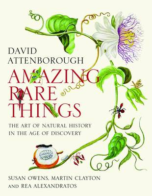Amazing Rare Things by Sir David Attenborough