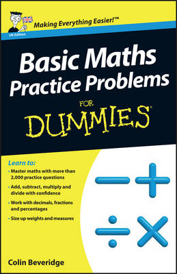 Basic Maths Practice Problems For Dummies by Colin Beveridge