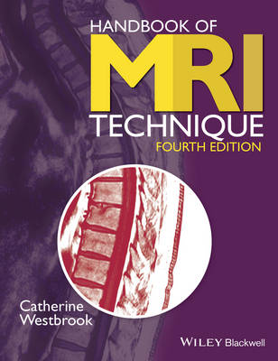 Handbook of MRI Technique 4E by Catherine Westbrook