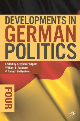 Developments in German Politics 4 by Stephen Padgett