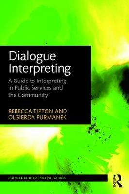 Dialogue Interpreting by Rebecca Tipton