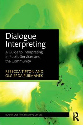 Dialogue Interpreting by Rebecca Tipton