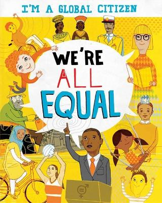 I'm a Global Citizen: We're All Equal by Georgia Amson-Bradshaw