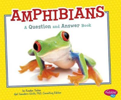 Amphibians QandA by Isabel Martin