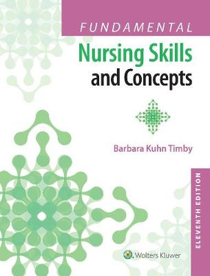 Fundamental Nursing Skills and Concepts book
