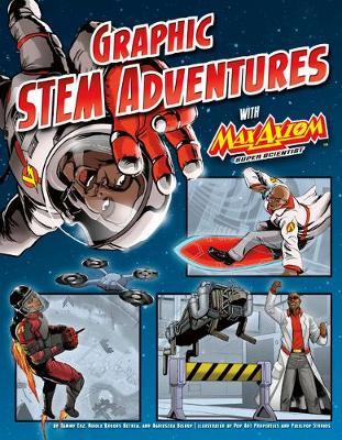 Graphic STEM Adventures with Max Axiom, Super Scientist book