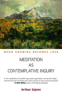 Meditation as Contemplative Inquiry book