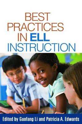 Best Practices in ELL Instruction by Guofang Li