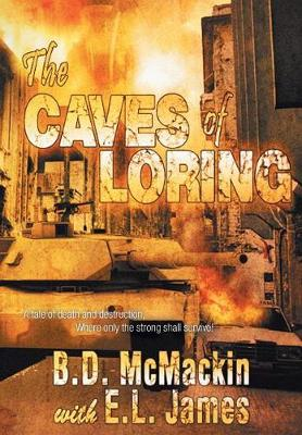 The Caves of Loring by B D McMackin