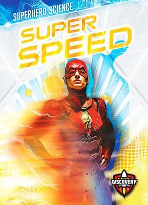 Super Speed by Blake Hoena